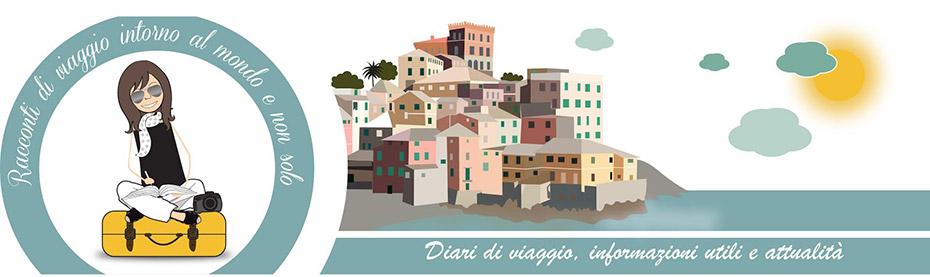 Racconti di viaggio intorno al mondo e non solo - Blog di viaggi di Daniela Massardo