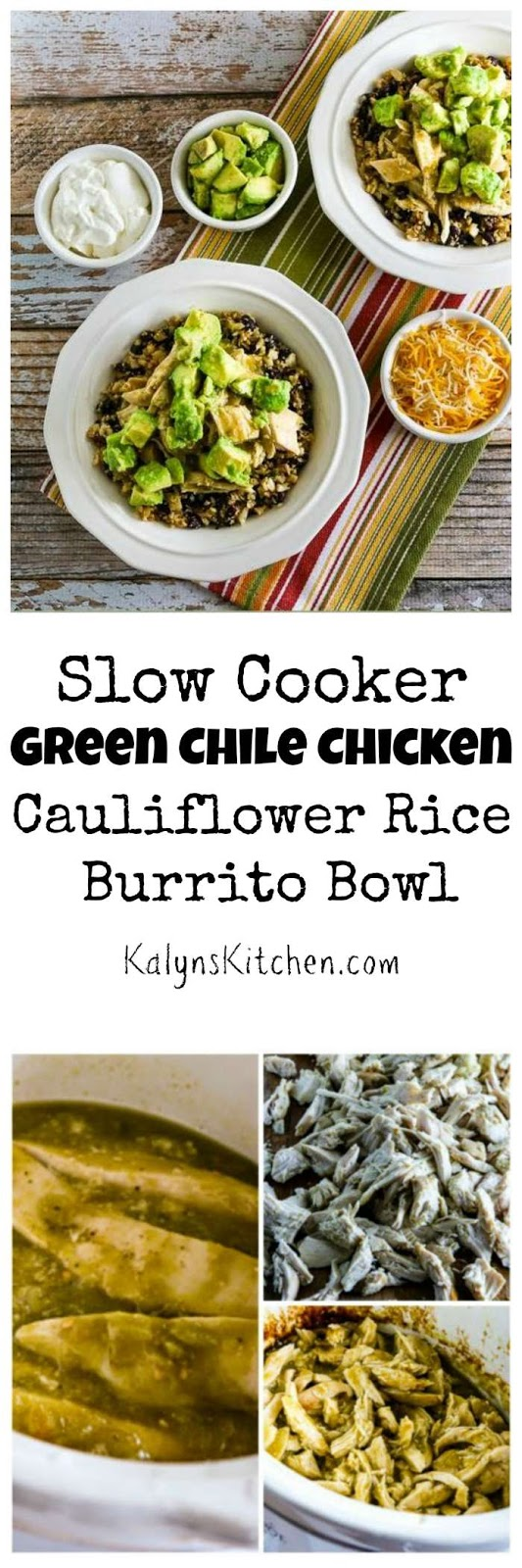 Kalyn's Kitchen®: Slow Cooker Green Chile Chicken Cauliflower Rice ...