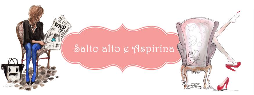 Salto alto e Aspirina