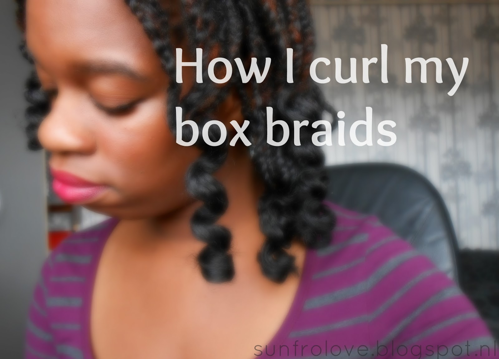 How to Curl Box Braids