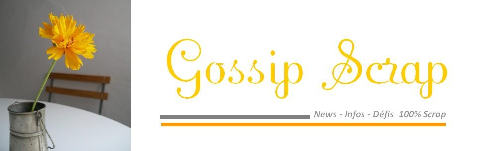 GOSSIP SCRAP