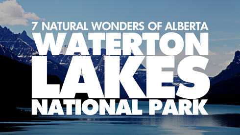 waterton lakes national park 7 wonders alberta
