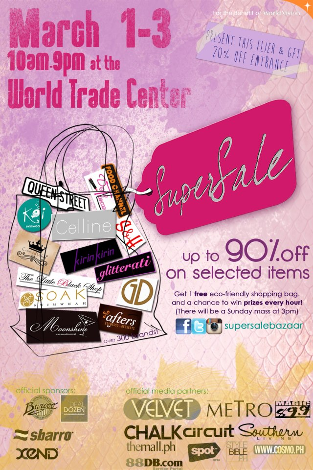 World Trade Center Super Sale, March 1 - 3, 2013 up to 90%off