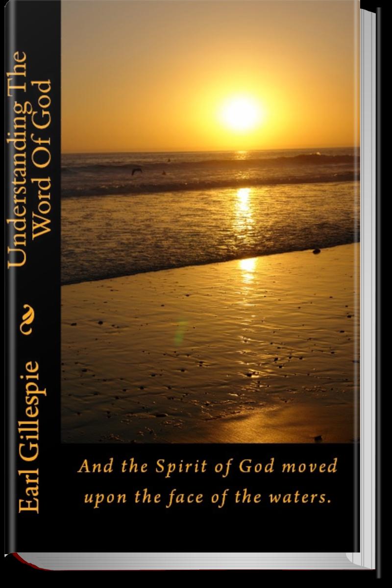 Understanding The Word of God