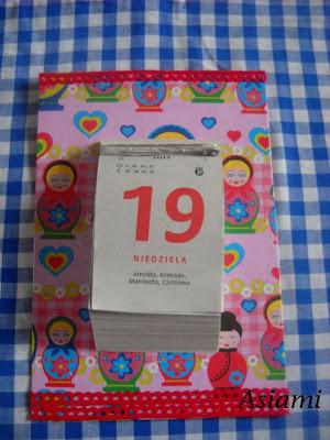 Matrioszki, kalendarz i mija czas....