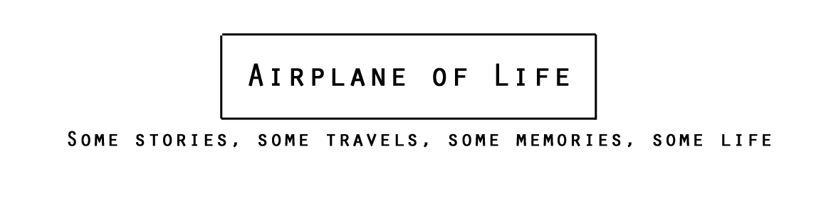 Airplane of life