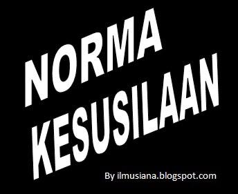 Norma Kesusilaan: Pengertian dan Contoh