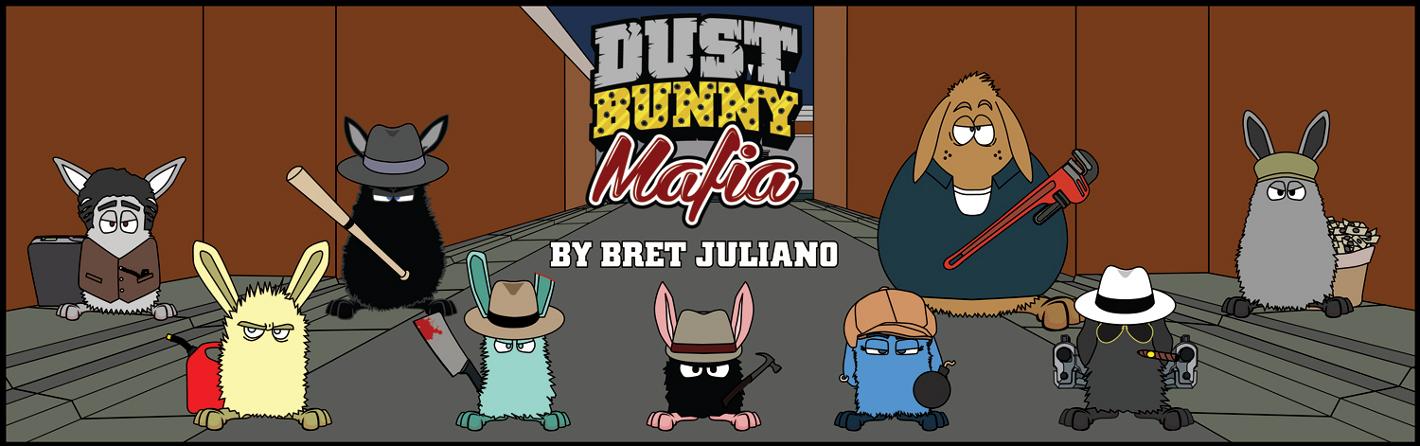 Dust Bunny Mafia