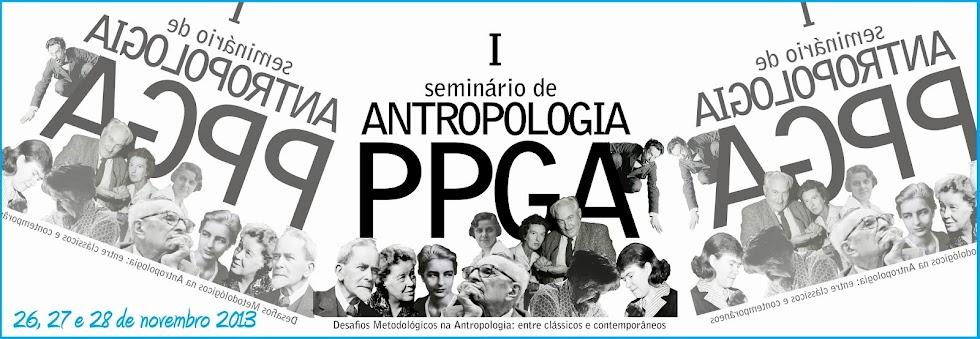 I Seminário de Antropologia - PPGA