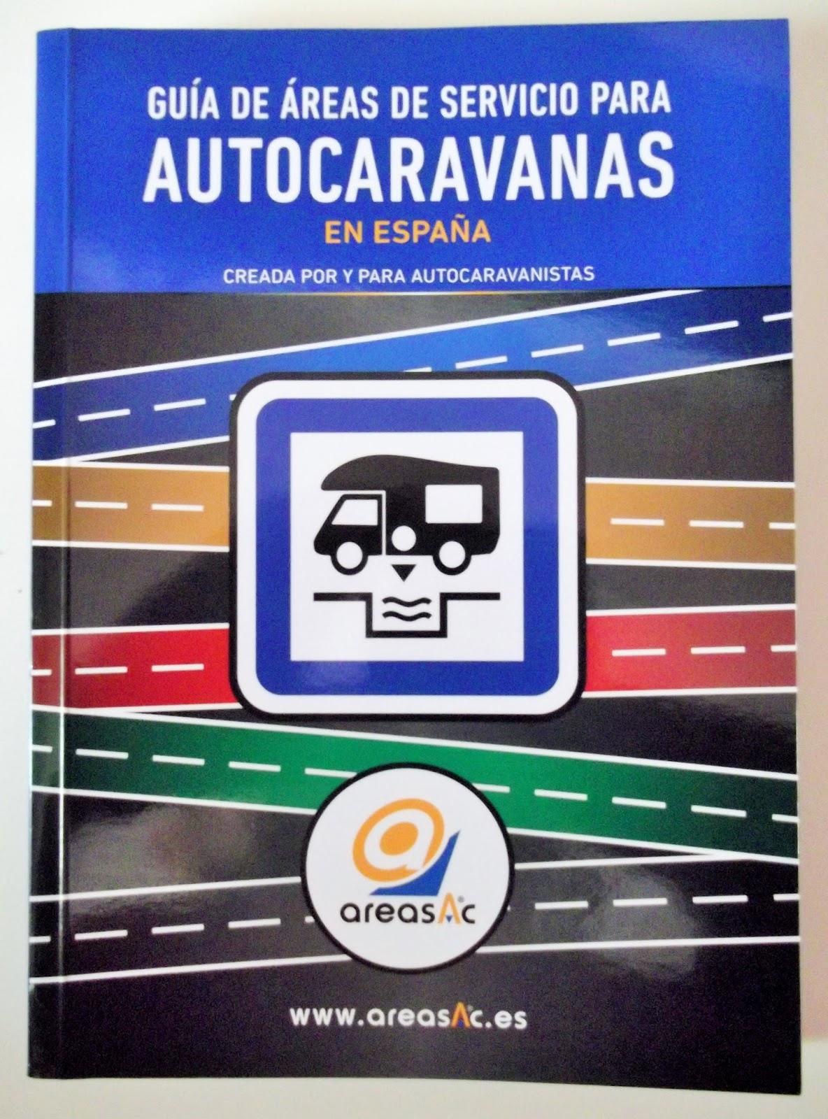 Los viajes en autocaravana de ConryLuis: areasAC, Guía de
