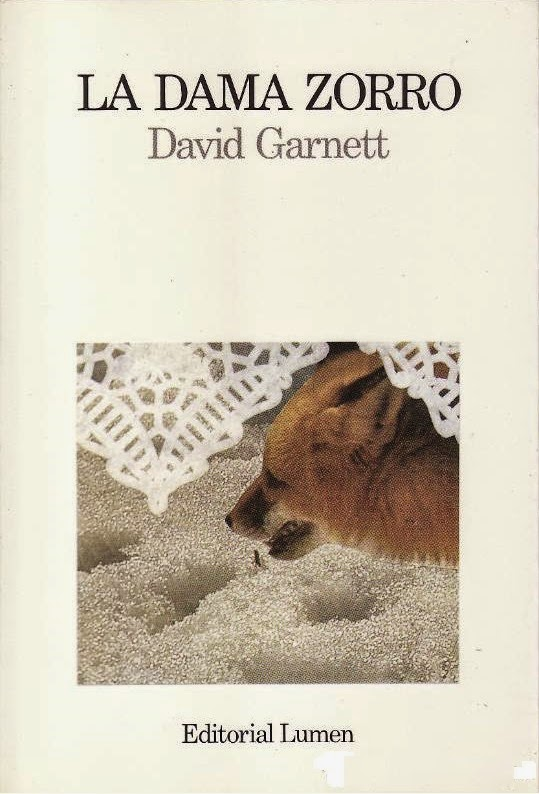 http://laantiguabiblos.blogspot.com.es/2014/09/la-dama-zorro-david-garnett.html