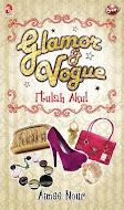 Novel Glamor & Vogue, Itulah Aku!