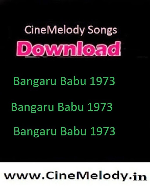 Bangaru Babu  Telugu Mp3 Songs Free  Download  1973