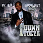 Featured Mixtape:  Critical - I Dunn Tolya