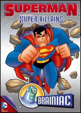 Superman Super Vilões: Brainiac – Dublado (2013)