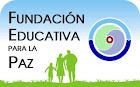 FUNDACIÓN EDUCATIVA PARA LA PAZ