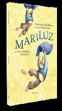 Mariluz, y sus extrañas aventuras