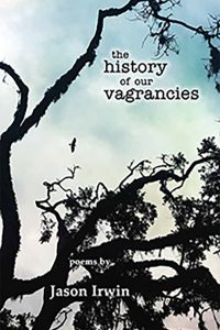 The History of Our Vagrancies