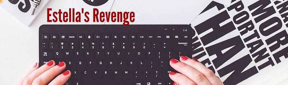 Estella's Revenge