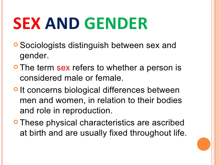 the importance of distinguishing the difference between sex and gender for a society to function bet Biology, difference, and gender discrimination cost is one that society itself can evidence of sex differences in structure and function seems to.