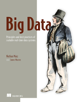 Big Data: Principles and best practices of scalable realtime data systems - Free Ebook Download
