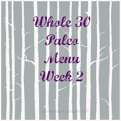 Paleo Whole 30 Menu