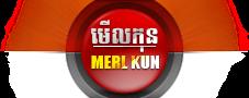 Merl Kun.com - មើលកុន Khmer movies, Movies Khmer, Khmer TV, Bayon TV, Sruiol.com or Sruol9.com