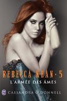 http://lesreinesdelanuit.blogspot.fr/2014/03/rebecca-kean-t5-de-cassandra-odonnell.html