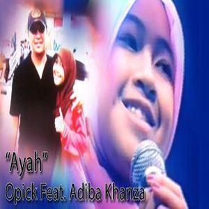 Adiba Khanza Az Zahra - Ayah (feat. Opick)