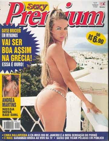 Confira as fotos da gata Dayse Brucieri capa da Sexy Premium de julho de 2004!