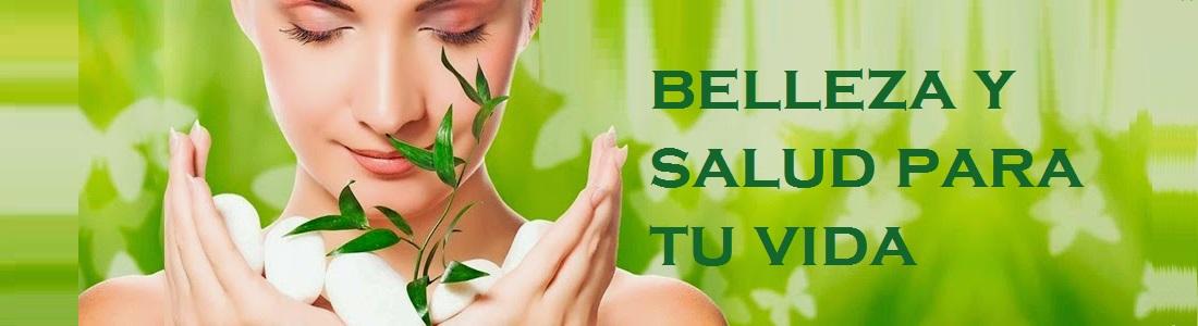 belleza y salud para tu vida