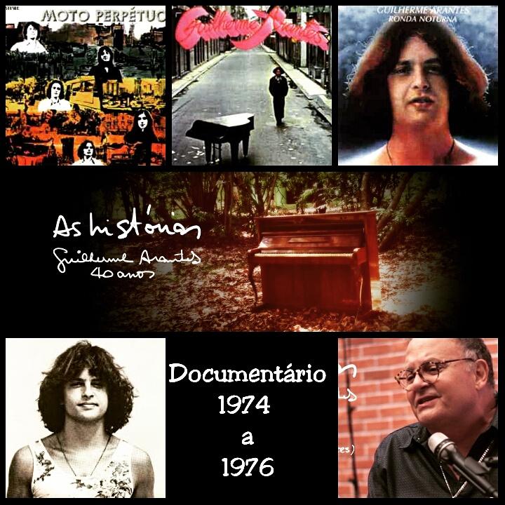 As histórias de Guilherme Arantes (40 anos) - de 1974 a 1976