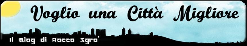 Voglio una Città Migliore
