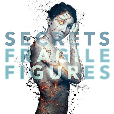 Secrets - Fragile Figures