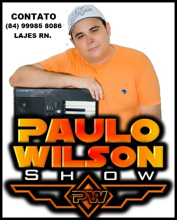CANTOR PAULO WILSON SHOW LAJES RN