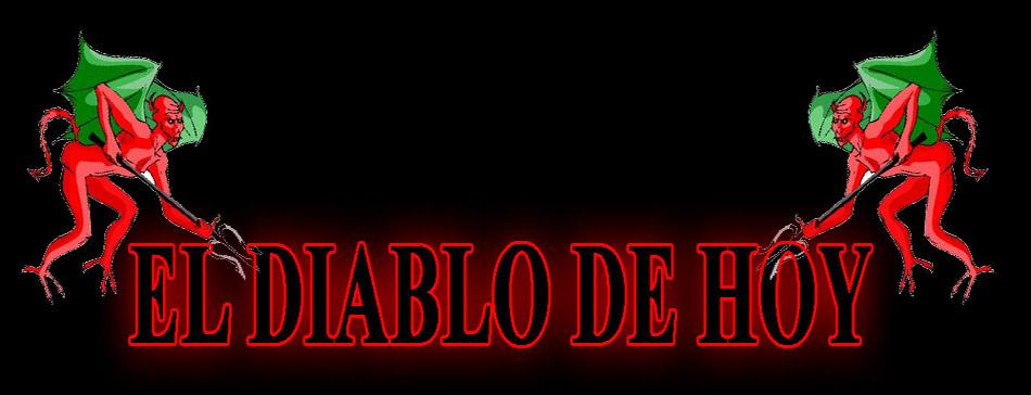 EL DIABLO DE HOY