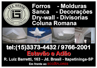 Ita Gesso  Rua Luiz Barretti, 163    Jd. Brasil -Itapetininga - SP  tel:(15) 3373-4432 / (15) 9766-