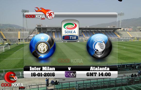 مشاهدة مباراة أتلانتا وإنتر ميلان اليوم 16-1-2016 في الدوري الإيطالي