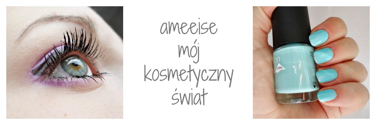 ameeise - mój kosmetyczny świat
