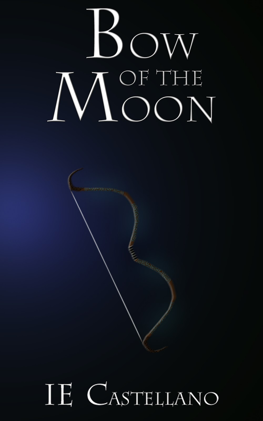 Bow of the Moon (Book 2) by IE Castellano