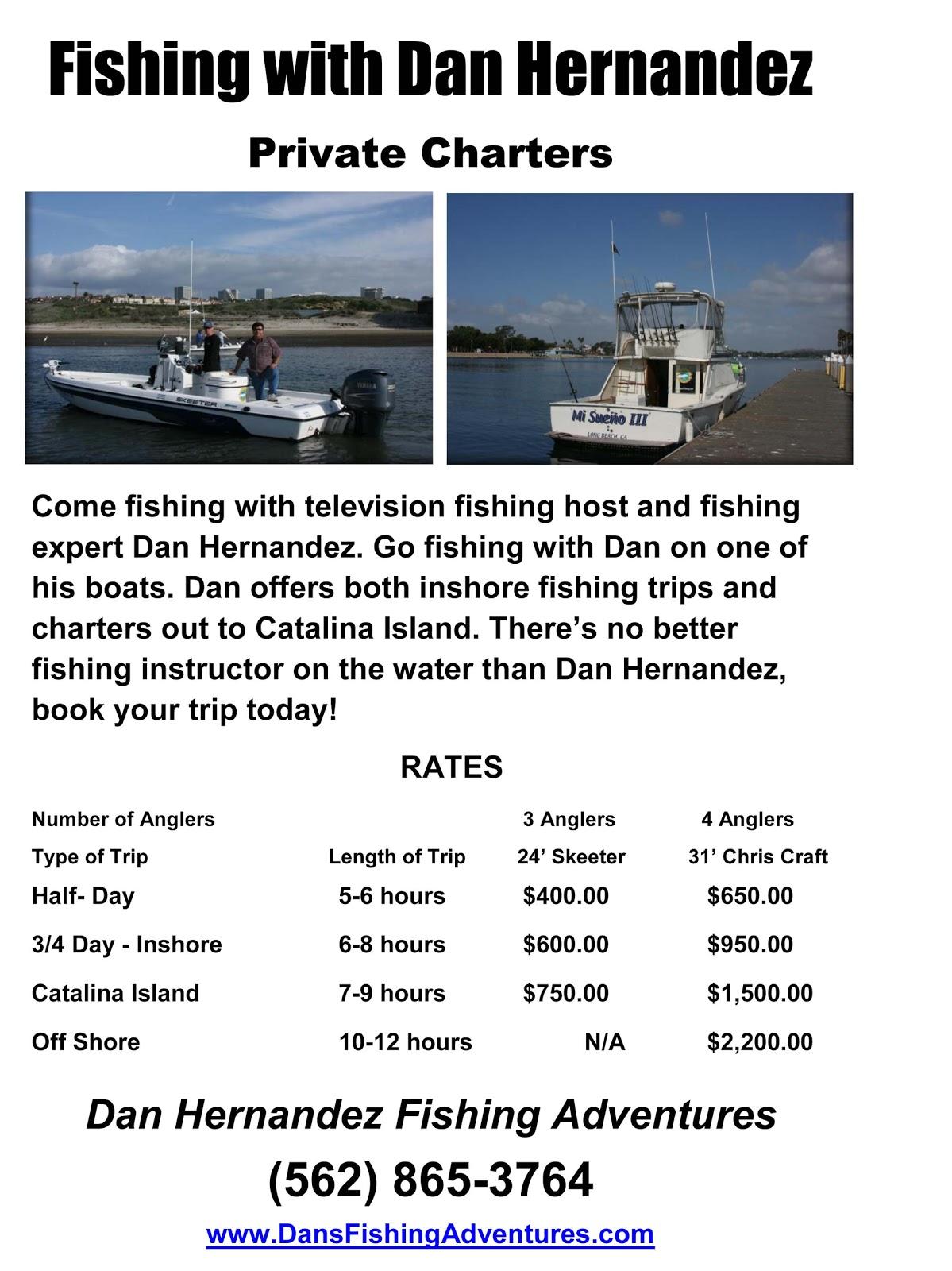 Dan 39 S Journal Dan Hernandez Private Fishing Charters