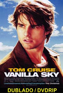 Assistir Vanilla Sky Dublado 2001