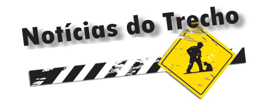 NOTÍCIAS DO TRECHO