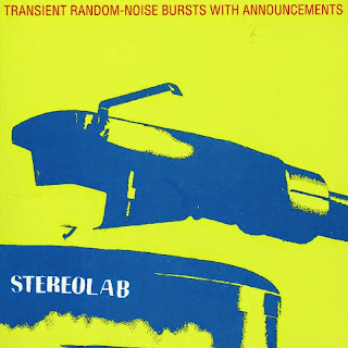 Stereolab, Transient Random Noise-Bursts with Announcements