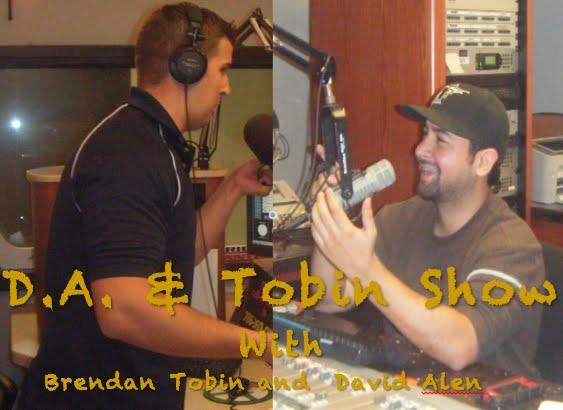 D.A. & Tobin Show