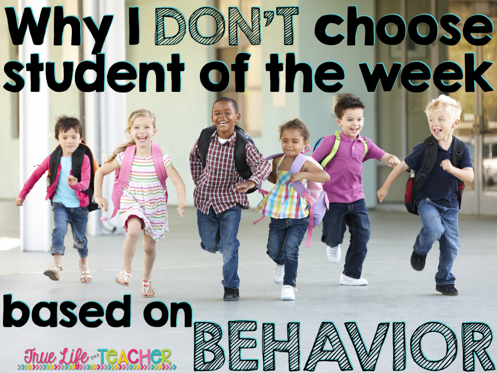 Why i dont choose student of the week based on behavior true i get asked a lot how i choose student of the week and most teachers are a little surprised to find out that it has nothing to do with behavior xflitez Choice Image