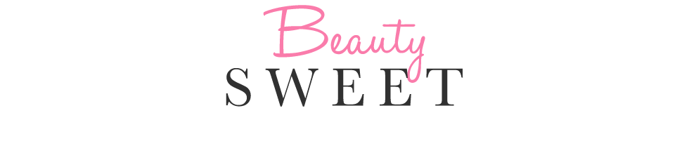 beauty sweet | Beauty and Fashion Blog