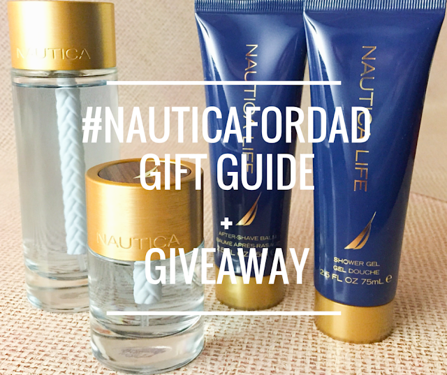 #NauticaforDad Gift Guide + Giveaway - The Daily Fashion and Beauty News