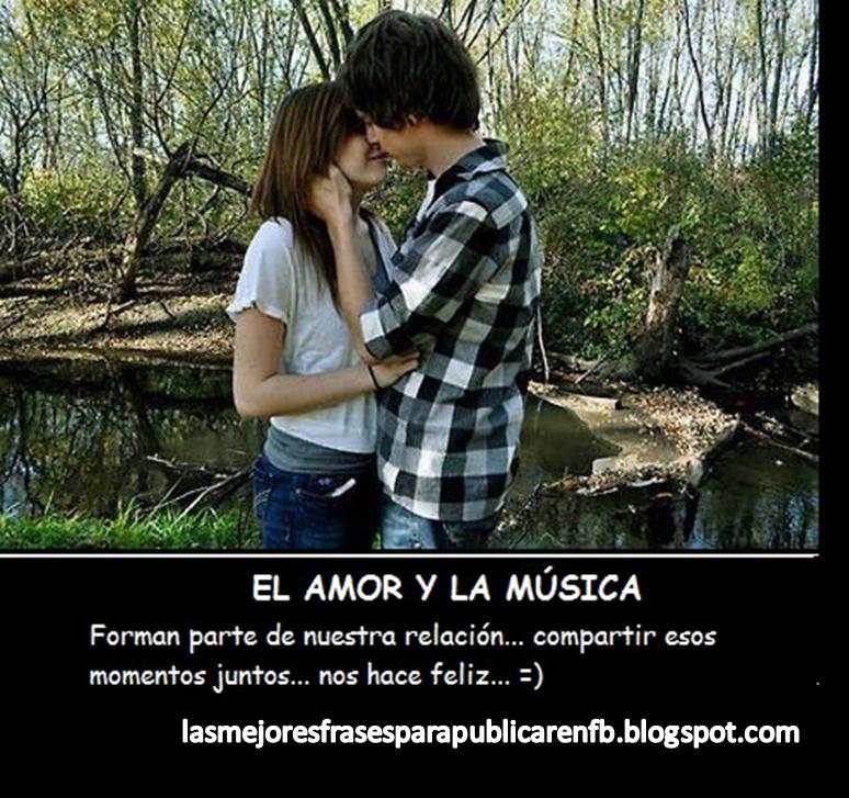 Frases De Amor: El Amor Y La Música Forman Parte De