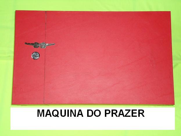 MAQUINA DO PRAZER
